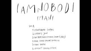 Imani (Faith) - Iamnobodi
