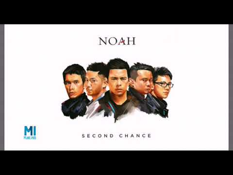 NOAH - Dan Hilang (New Version Second Chance)