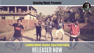 Lamberghini Dance Choreography | The Doorbeen ft. Ragini | Dancing Mask Assam