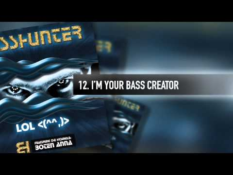 12. Basshunter - I'm Your Bass Creator