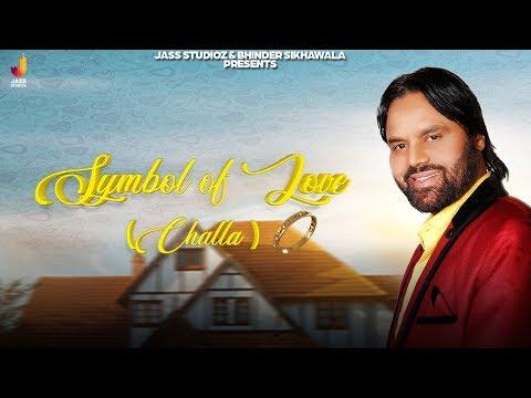 Symbol Of Love (challa)| (Full Song) | Raj Dhaliwal | New Punjabi Songs 2020 | Jass Studioz - Download full HD Video mp4