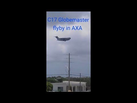 C17 GLOBEMASTER FLYBY OVER ANGUILLA!!