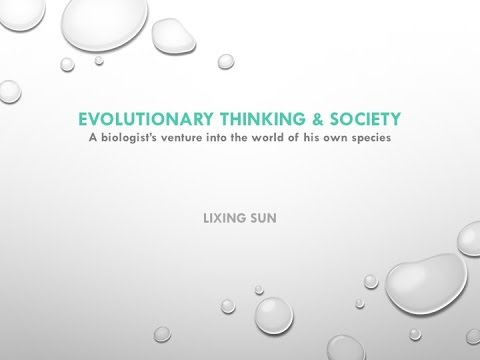 Evolutionary Thinking & Society- Lixing Sun