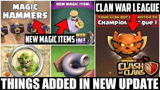 WHAT NEW THINGS ADDED IN NEW UPDATE OF CLASH OF CLANS!!