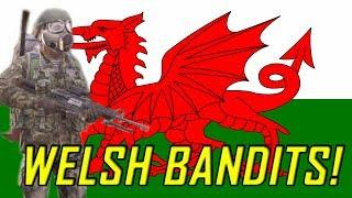 DayZ - Welsh Bandits (THE BEST BANDITS)