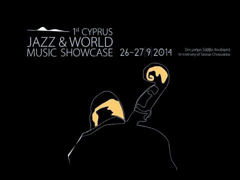 1st Cyprus Jazz & World Music Showcase 2014