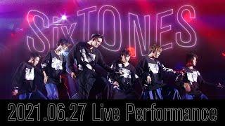 SixTONES - マスカラ (2021.06.27 Live Performance)