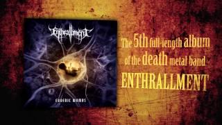 ENTHRALLMENT - Eugenic Wombs (OFFICIAL ALBUM TEASER 2015)
