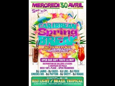 Soirée CARIBBEAN Spring BREAK By Black Stage and Mvp Prod in Paris RedLight