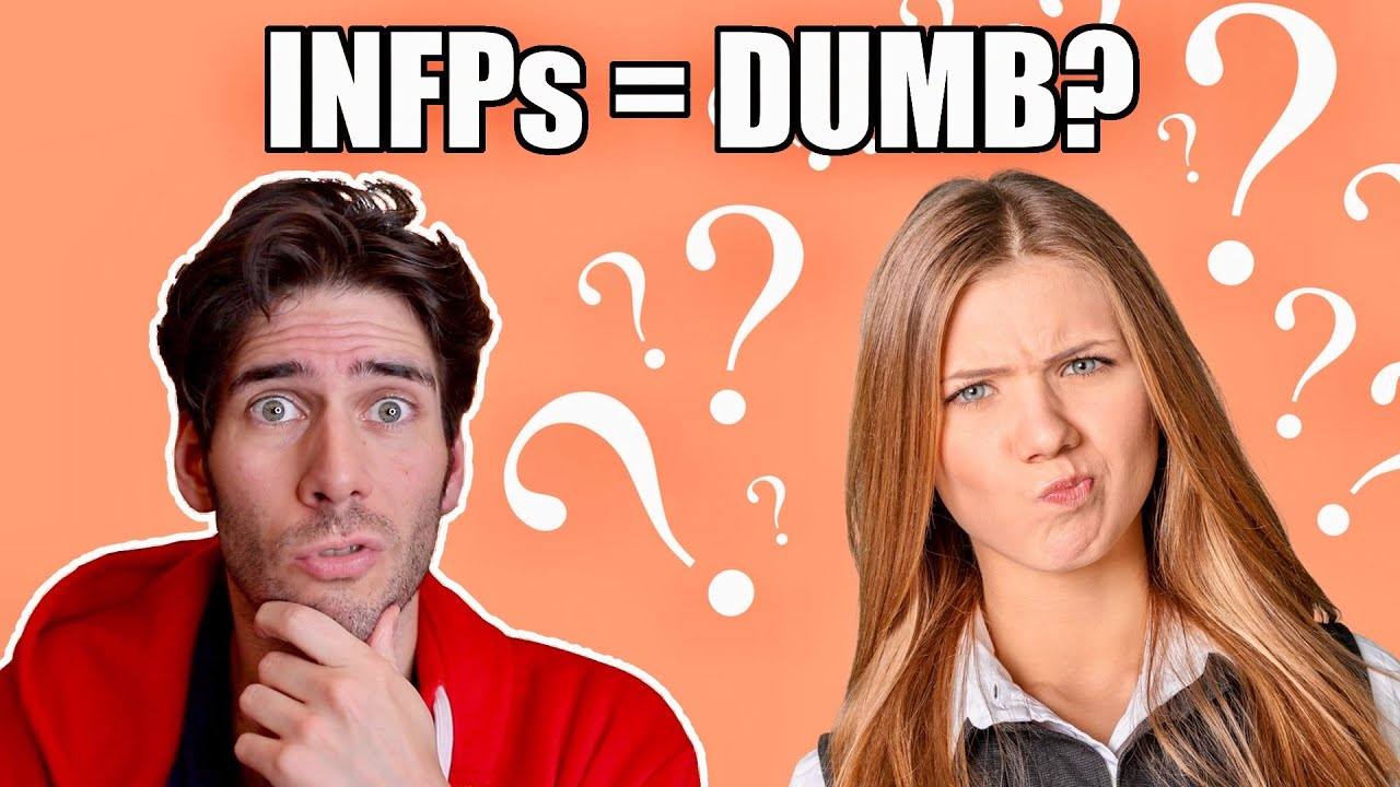 Are INFPs Dumb?