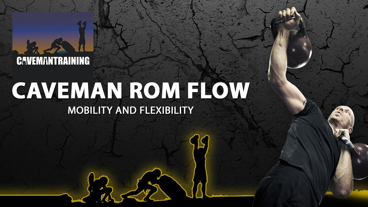 Caveman Questions : Caveman rom flow: 20 minutes of mobility youtube