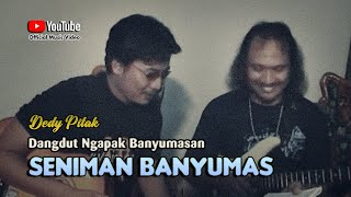 Download lagu Dedy Pitak ~ SENIMAN BANYUMAS [Official Music Video] Lagu Ngapak Banyumasan @dpstudioprod