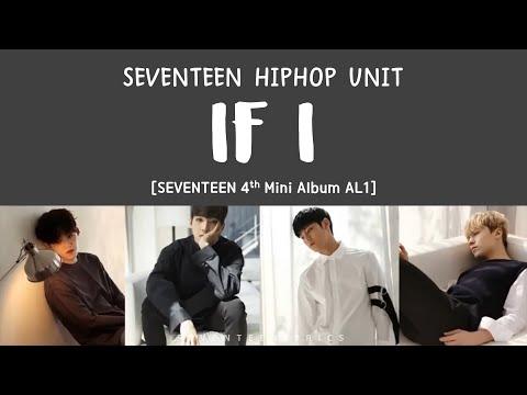 [ENG/HAN/ROM] SEVENTEEN (세븐틴) - IF I [Al1 4th Mini Album]