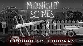 MIDNIGHT SCENES - EPISODE 1: HIGHWAY Full Walkthrough