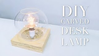 DIY Desk Lamp With Contoured Base |