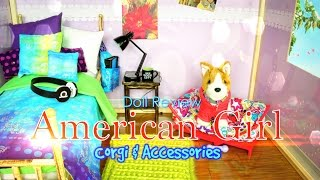 Doll Review: American Girl Corgi & Accessories