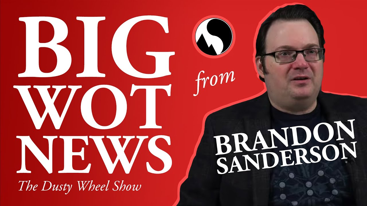 Big Wheel of Time News from Brandon Sanderson