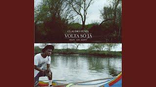 Volta Só Já (Claudio Fénix, Cláudio Fénix & Claudio Fénix) (feat. Lil Saint)