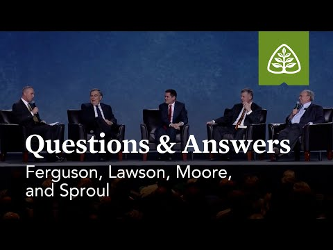Sinclair Ferguson, Steven Lawson, Russell Moore, and R.C. Sproul: Questions and Answers #1