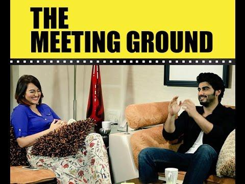 Arjun Kapoor and Sonakshi Sinha | The Meeting Ground | Film Companion