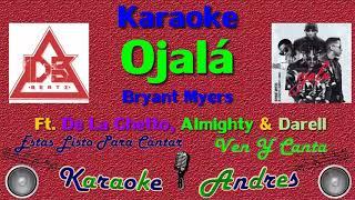 Ojalá karaoke Bryan mayrs