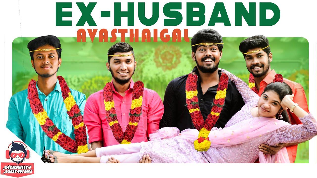 Download Types Of Ex Husband || Ex-Husband Avasthaigal || Modern Monkey