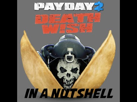 Payday2 Deathwish in
