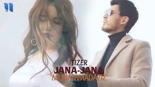 Muhammadaziz - Jana-jana | Муҳаммадазиз - Жана-жана (tizer)
