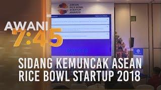 Sidang kemuncak ASEAN Rice Bowl Startup 2018