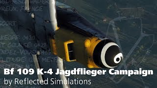Bf 109 K-4 Jagdflieger Campaign by Reflected Simulations