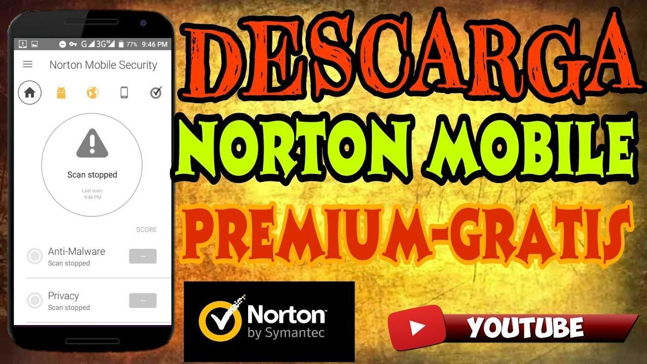Descarga Norton Mobile Premium v 4 3 0 4223 en su Ultima versión 2018  -Actualizando cada mes - Mega