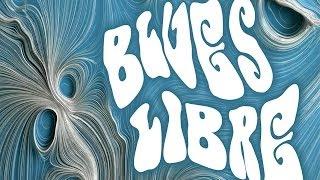 Blues Libre (@BluesLibre) - Across The Universe