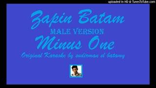 LAGU ZAPIN BATAM - MINUS ONE MALE VERSION