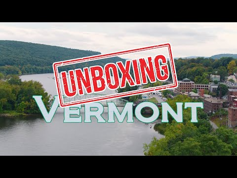 UNBOXING VERMONT: What It's Like Living in VERMONT