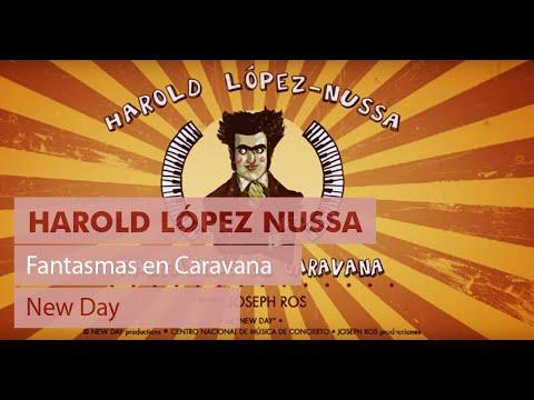 "Harold López-Nussa - ""Fantasmas En Caravana"""