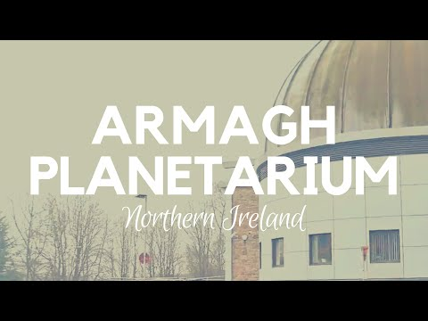 Armagh Planetarium and Observatory with Armagh Astropark