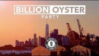 Billion Oyster Party   #IGCtv