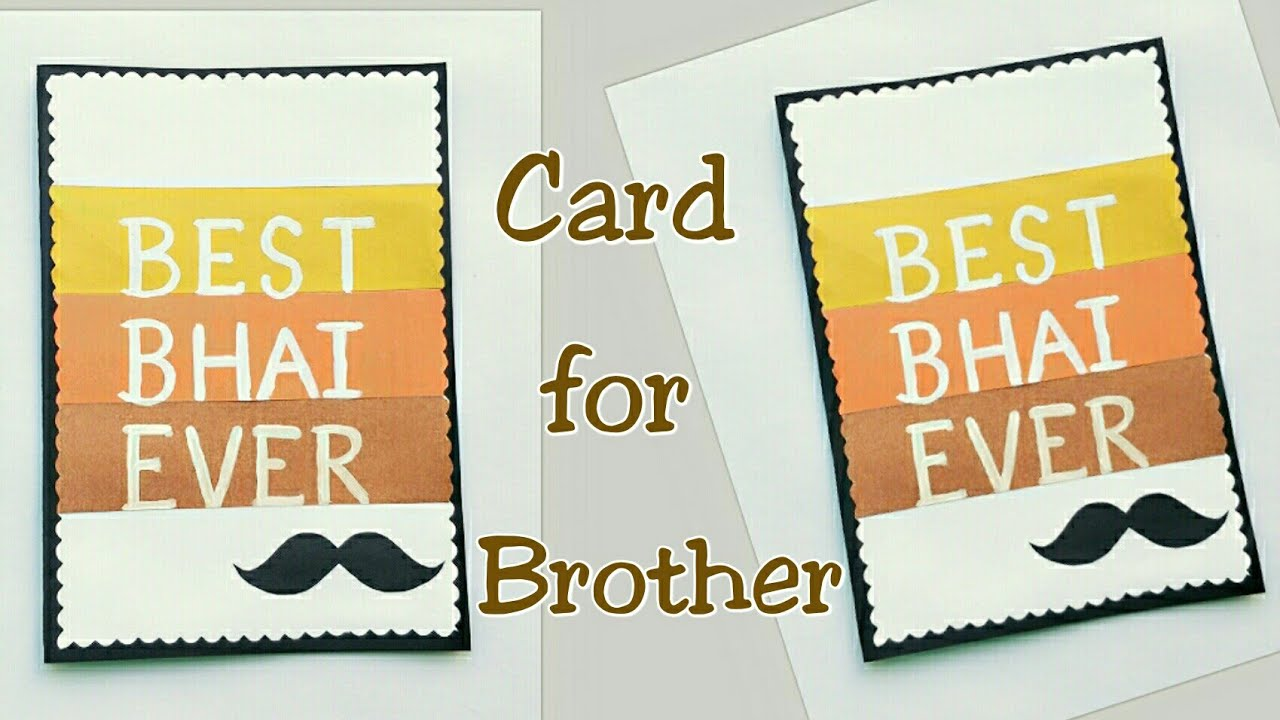 Handmade Card For Brother Greeting Best Bro Ever Birthday