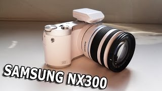 Samsung NX300 Video Test [my new Camera]