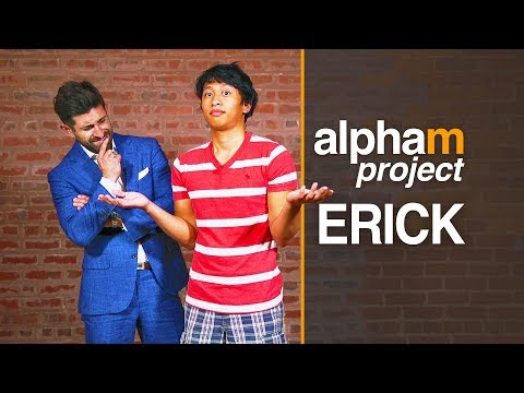 Alpha M Project Erick *SEASON PREMIER* | A Men's Makeover Series | S4E1