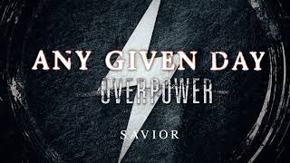 Any Given Day - Savior (Official Audio Stream)