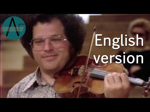Itzhak Perlman: Virtuoso Violinist, I know I played every note  Documentary of 1978