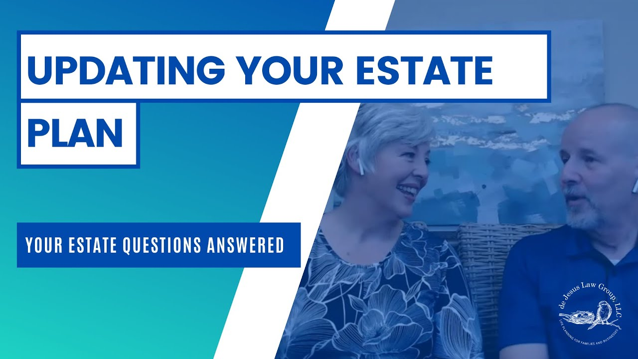 How often should you update your estate plan?