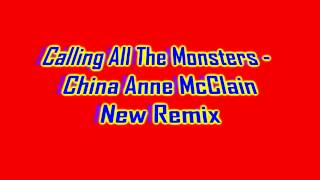 Calling All The Monsters - China Anne McClain ( A.N.T Farm ) Remix