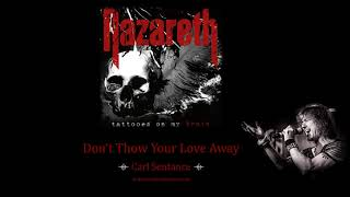 Don't Throw Your Love Away - Carl Sentance/Nazareth