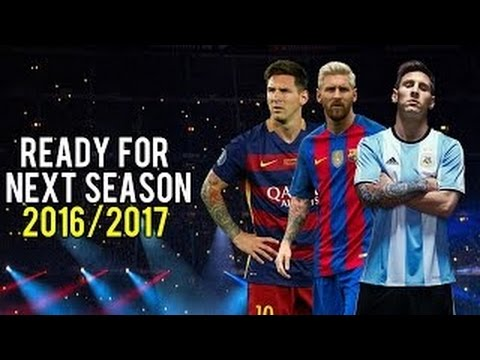 Lionel Messi Ready For Next Season 2016/17