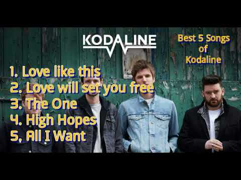 BEST 5 SONGS OF KODALINE!!!!!!