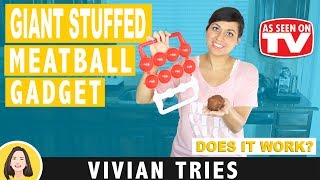 GIANT STUFFED MEATBALLS | MIGHTY MEATBALL REVIEW | TESTING AS SEEN ON TV PRODUCTS | VIVIAN TRIES