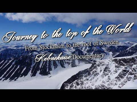 Kebnekaise Dokumentär - Från Stockholm till Sveriges tak