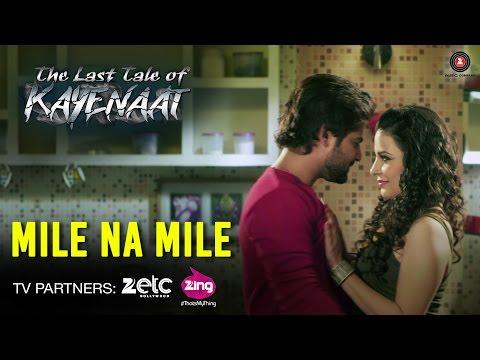 Mile Na Mile - The Last Tale Of Kayenaat |...